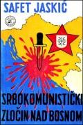 Srbokomunistički zločin nad Bosnom