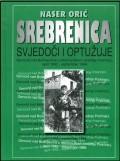 Srebrenica - Svjedoči i optužuje