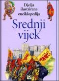 Srednji vijek - dječja ilustrirana enciklopedija