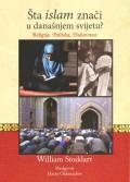 Šta islam znači u današnjem svijetu?