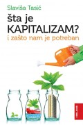 Šta je kapitalizam? I zašto nam je potreban