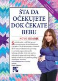 Šta da očekujete dok čekate bebu - Novo izdanje