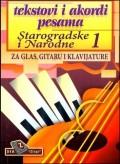 Tekstovi i akordi pesama - Starogradske i narodne 1