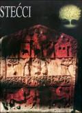 Stećci - bosansko i humsko mramorje srednjeg vijeka - monografija