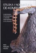 Stilska i normativna de-komponiranja: o modernom i postmodernom u likovnim umjetnostima u 20. stoljeću