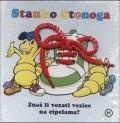 Stanko Stonoga - Znaš li vezati vezice na cipelama?