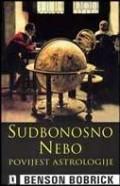Sudbonosno nebo - povijest astrologije