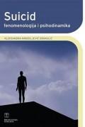 Suicid - fenomenologija i psihodinamika