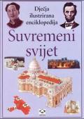 Suvremeni svijet - dječja ilustrirana enciklopedija