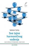 Sve tajne harmoničnog vođenja - kako upravljati promjenama i izbjeći krize