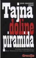 Tajna doline piramida: U potrazi za dokazima da su u Bosni i Hercegovini živjela inteligentna bića