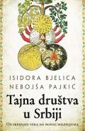 Tajna društva u Srbiji - od srednjeg veka do novog milenijuma