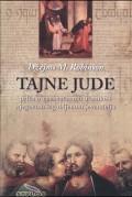 Tajne Jude - priča o neshvaćenom učeniku i njegovom izgubljenom jevanđelju