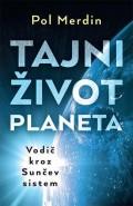 Tajni život planeta - Vodič kroz Sunčev sistem