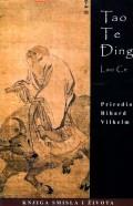 Tao Te Đing - knjiga smisla i života