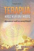 Terapija kroz Kuran i Hadis - Mjerodavni vodič za razvoj ličnosti