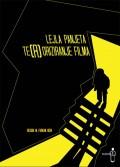 Te(r)oriziranje filma - Eseji o teoriji filma i filmske kritike za početnike u filmu i umjetnosti