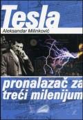Tesla - pronalazač za treći milenij