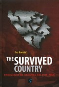 The Survived Country - Dividing Bosnia and Herzegovina: Who, When, Where