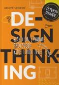 Design thinking - Kako da stvarate proizvode koje ljudi žele
