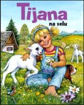 Tijana na selu
