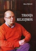 Tiranija religijskog - ogledi o religijskom bezboštvu