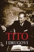 Tito i drugovi