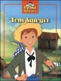 Tom Sawyer - dječiji klasici