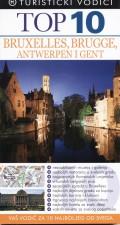 Top 10 Brussels, Bruges, Antwerp i Gent