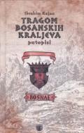 Tragom bosanskih kraljeva