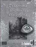 Tragovima bosanskog kraljevstva