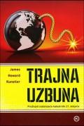 Trajna uzbuna: preživjeti nadolazeće katastrofe 21.stoljeća