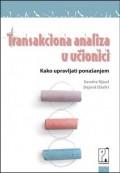Transakciona analiza u učionici - kako upravljati ponašanjem
