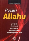 Požuri Allahu - Pokajanje, život i smrt, dove i zikrovi, pretjerana ljubav, liječenje epilepsije i sihira