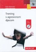 Trening s agresivnom djecom + CD s radnim listovima