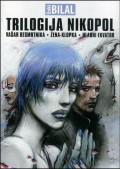 Trilogija Nikopol - Vašar besmrtnika. Žena-klopka. Hladni ekvator