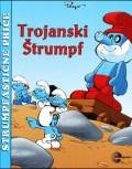 Štrumpfastične priče - Trojanski Štrumpf