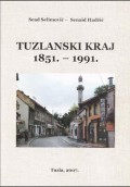 Tuzlanski kraj 1851. - 1991.