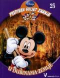 Disney Predivan svijet znanja 25 - U dubinama Zemlje