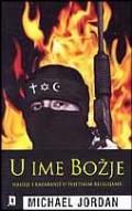 U ime Božje - Nasilje i razaranje u svjetskim religijama