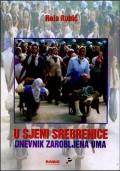 U sjeni Srebrenice - dnevnik zarobljena uma