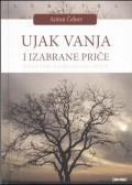 Ujak Vanja i izabrane priče