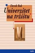Univerzitet na tržištu - Komercijalizacija visokog školstva