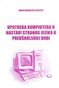 Upotreba kompjutera u nastavi stranog jezika u predškolskoj dobi