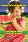 Uravnotežena prehrana - Kako poboljšati zdravlje, ponašanje i IQ djeteta
