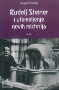 Rudolf Steiner i utemeljenje novih misterija - 2. dio