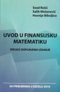 Uvod u finansijsku matematiku - drugo dopunjeno izdanje