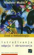 Uvod u metodologiju istraživanja odgoja i obrazovanja