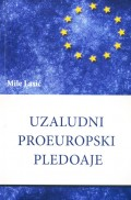 Uzaludni proeuropski pledoaje