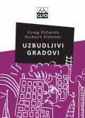 Uzbudljivi gradovi - kreativni menadžment i revitalizacija grada